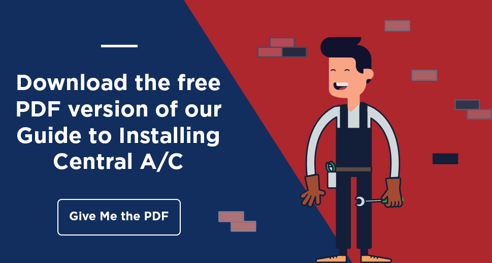 Central Heating & Cooling: Guide to Installing a Central A/C