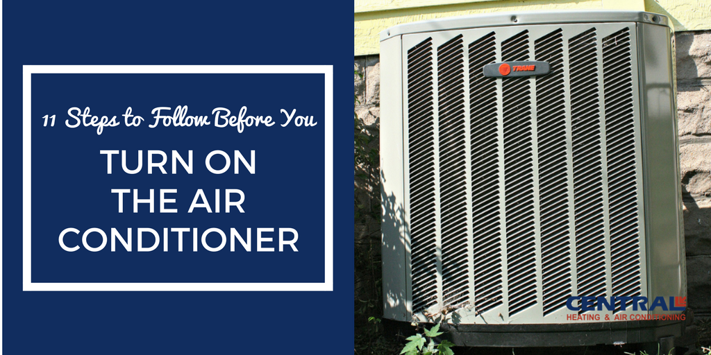 11 Steps to Follow Before You Turn on the Air Conditioner