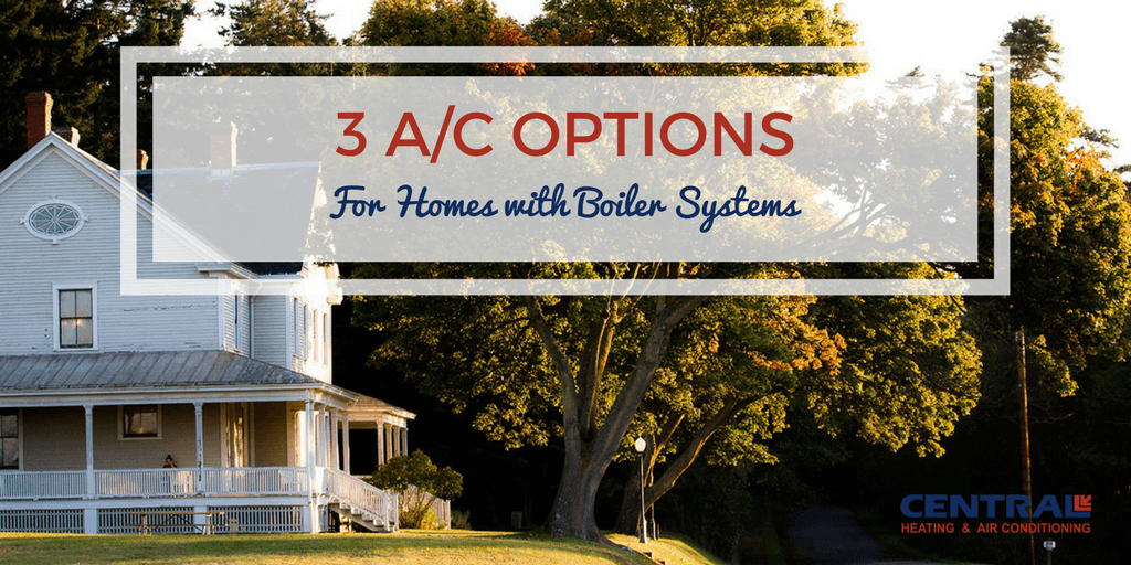 ac-options-for-homes-with-boiler-systems.png